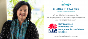 Change in Practice is prequalified for NSW Government Performance and Management Services Scheme SCM0005