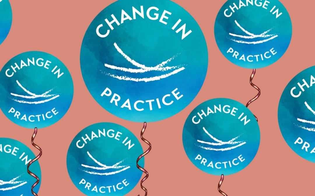Happy 1st Birthday to Change in Practice!